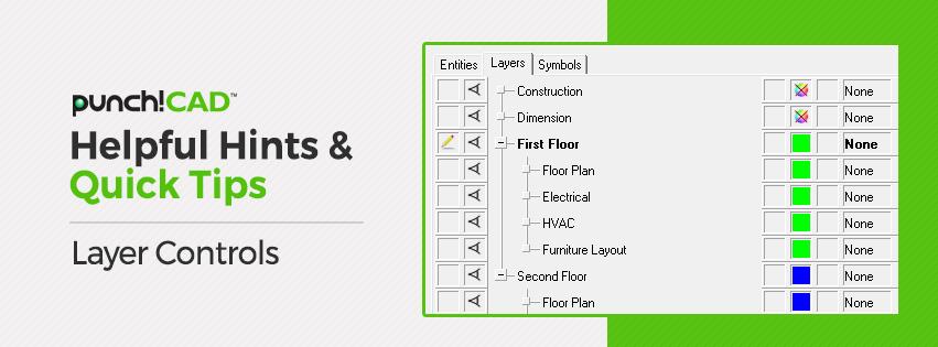 Helpful Hints & Quick Tips Layer Controls