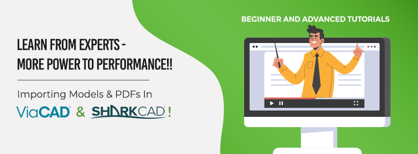 Beginner and Advanced Tutorials - Importing Models & PDFs In ViaCAD and SharkCAD!